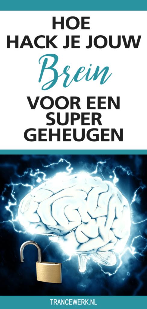 Hoe hack je jouw brein voor een supergeheugen